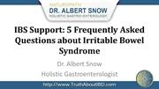 IBS Support: 5 FAQs about Irritable Bowel Syndrome