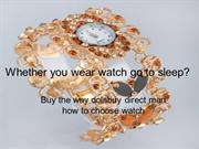 Whether you wear watch go to sleep