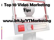 Top 10 Video Marketing Tips!