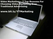 Video Marketing – 7 Top Reasons For Choosing Video Marketing Over Trad