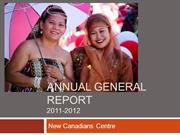 New Canadians Centre Annual General Report 2012
