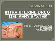 Intra uterine drug delivery and its devolpment by Kailash Vilegave