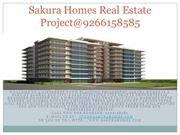 Sakura Homes Real Estate Project@9266158585