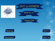 PPT on POWER