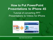 How to Put PowerPoint Presentations to iPhone 4S