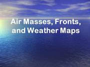 Air Masses, Fronts, and Weather Maps