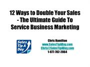 12 Ways to Double Your Sales Netcast Presentation