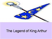 the legendof King Arthur