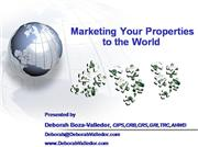 Marketing Your Properties to the World R...