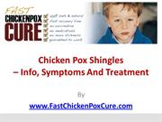 Chicken Pox Shingles–Info Symptoms And Treatment