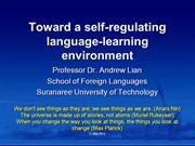 Lian, A-P. (2012). Toward a self-regulating lang.-learning environment