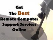 Get The Best Remote Computer Support Services Online
