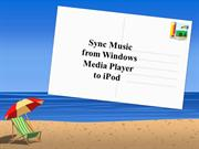 Sync Music from Windows Media Player to iPod