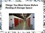 Things You Must Know Before Renting A Storage Space