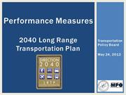 Performace Measures: Long Range Transportation Plan 05.24.12
