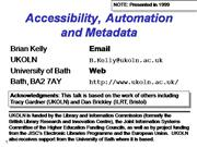 Accessibility, Automation and Metadata