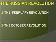 THE FEBRUARY AND OCTOBER  REVOLUTION