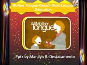 Mother Tongue-Based by Manilyn D