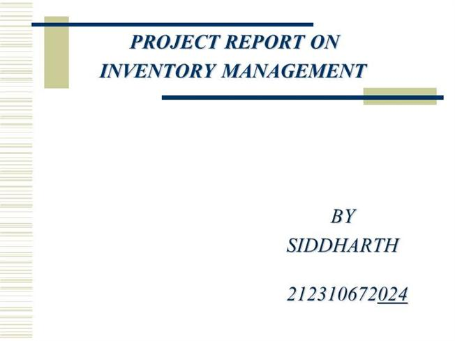 INVENTORY MANAGEMENT Ppt By Siddhartha AuthorSTREAM