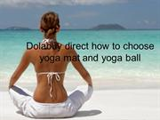Dolabuy direct how to choose yoga mat and yoga ball
