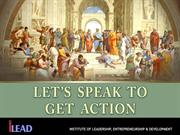 Let's Speak to Get Action