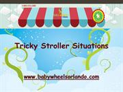 Tricky Stroller Situations