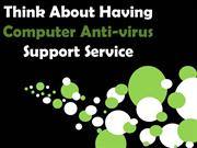 Think About Having Computer Antivirus Support Service