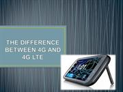 THE DIFFERENCE BETWEEN 4G AND 4G LTE