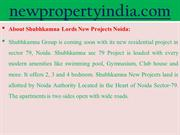 Subhkamna New Project Sector-79 Noida