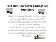 How Silver Earrings Tell Your Story
