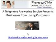 A Telephone Answering Service Prevents Businesses from Losing Customer