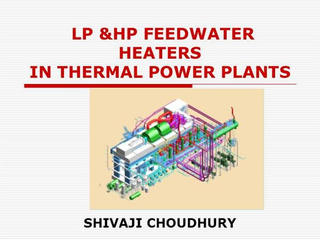 Lphp Feedwater Heaters In Thermal Power Plants Authorstream