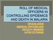 ROLL OF MEDICAL OFFICERS IN CONTROLLING EPIDEMICS AND