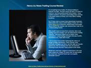 Henry Liu News Trading Course Review