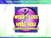 Effective Weight Loss Tips 5 Simple Strategies