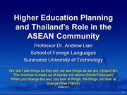 Lian, A-P. (2012). Higher E. Planning and Thailand in ASEAN Community