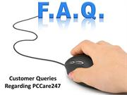Customer queries about Online Tech Support Services : PCCare247