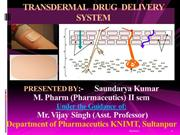 Transdermal Drug Delivery System,seminar presentation based on M.Pharm