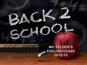 Ebony Felder's First Day of School PPT