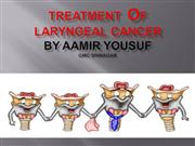 MANAGEMENT OF LARYNGEAL CANCER
