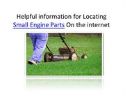 Helpful information for Locating Small Engine Parts On the internet