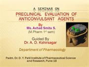 Preclinical   Evaluation  of   Anticonvulsant   Agents