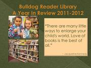 Bulldog Library Report 2011-12