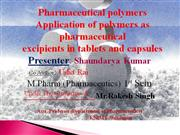 Pharmaceutical polymers used in Novel Drug Delivery System By Saundary