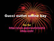 Gucci outlet online bay www.guccioutletonlinebay.com