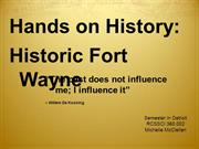 HISTORIC FORT WAYNE PRESENTATION
