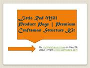 Little Red Mill Product Page | Premium Craftsman Structure Kit