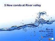 5 New Condo at River Valley
