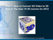 How to Convert 2D Video to 3D