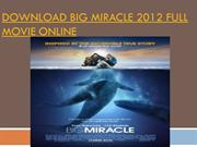 Download big miracle 2012 full movie online